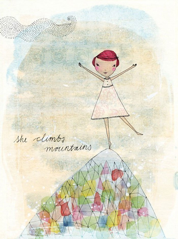 She Climbs Mountains Art Print by Sweet William