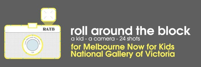 Roll Around the Block - Melbourne Now for Kids
