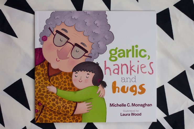 garlic, hankies and hugs by Michelle C. Monaghan; kids book review by tiny & little